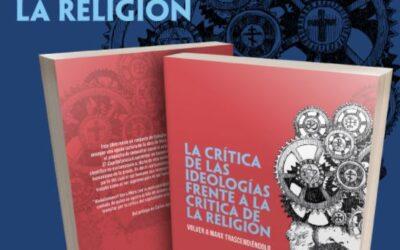 Novedad editorial: La crítica de las ideologías frente a la crítica de la religión. Volver a Marx trascendiéndolo
